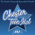 BLT Hosts Chester Teen Idol!
